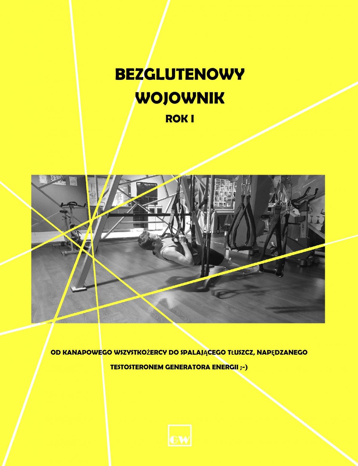 Bezglutenowy wojownik - Ebook (Książka na Kindle) do pobrania w formacie MOBI