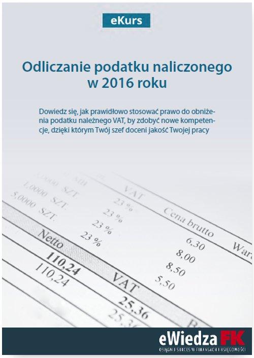 eKurs Odliczanie podatku naliczonego w 2016 roku - Ebook (Książka PDF) do pobrania w formacie PDF