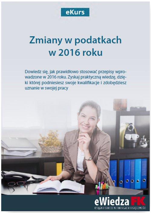 eKurs Zmiany w podatkach w 2016 roku - Ebook (Książka PDF) do pobrania w formacie PDF