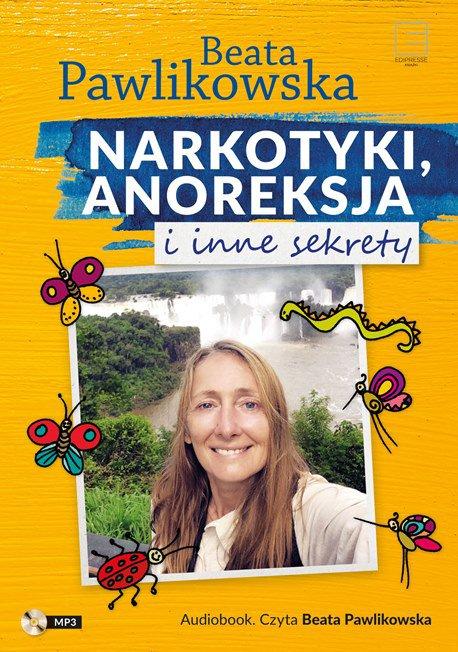 Narkotyki, anoreksja i inne sekrety - Audiobook (Książka audio MP3) do pobrania w całości w archiwum ZIP