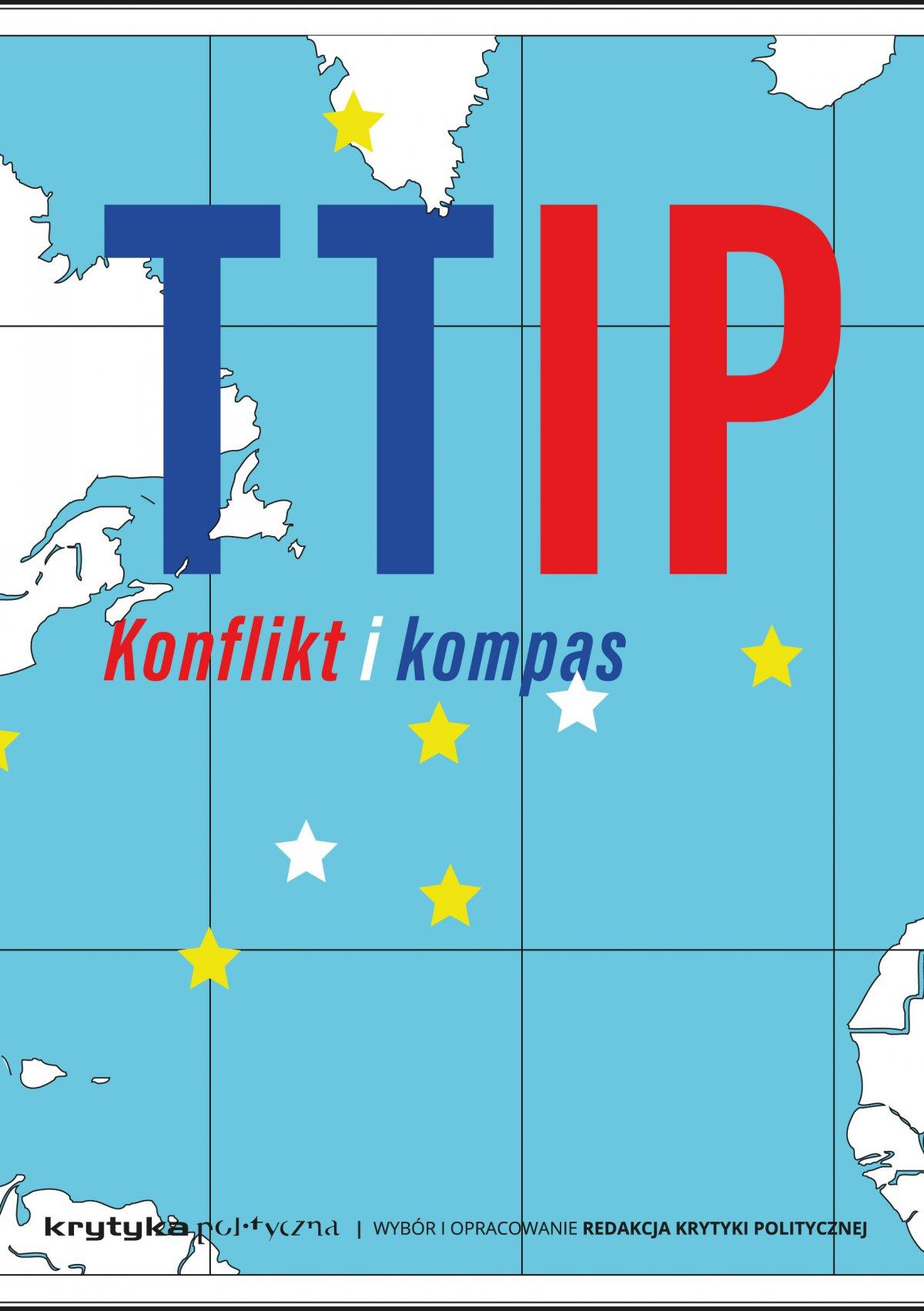 TTIP. Konflikt i kompas - Ebook (Książka na Kindle) do pobrania w formacie MOBI