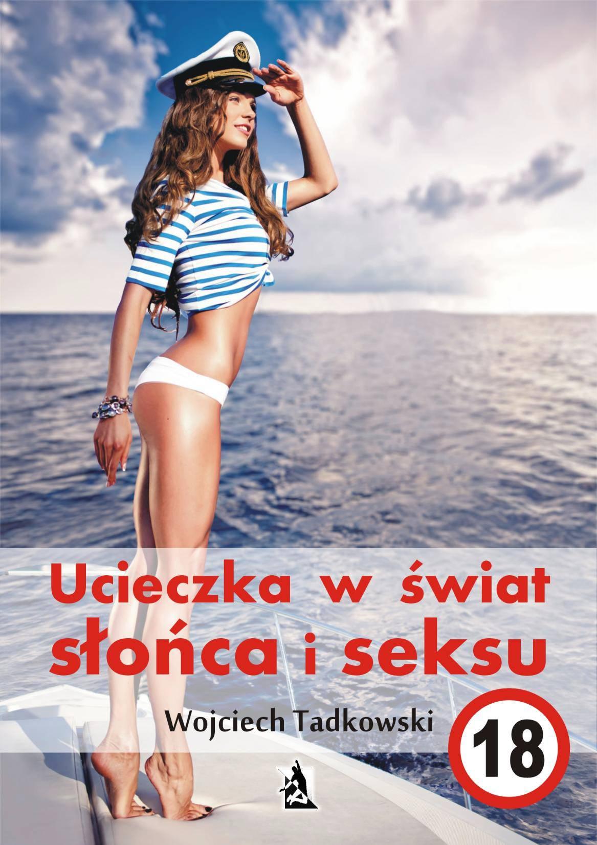 Ucieczka w świat słońca i seksu - Ebook (Książka na Kindle) do pobrania w formacie MOBI