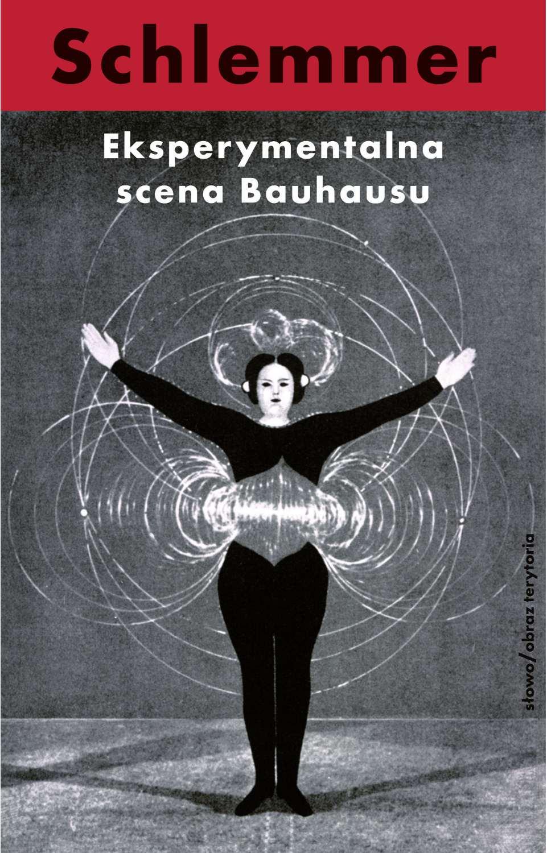 Eksperymentalna scena Bauhausu. Wybór pism - Ebook (Książka EPUB) do pobrania w formacie EPUB