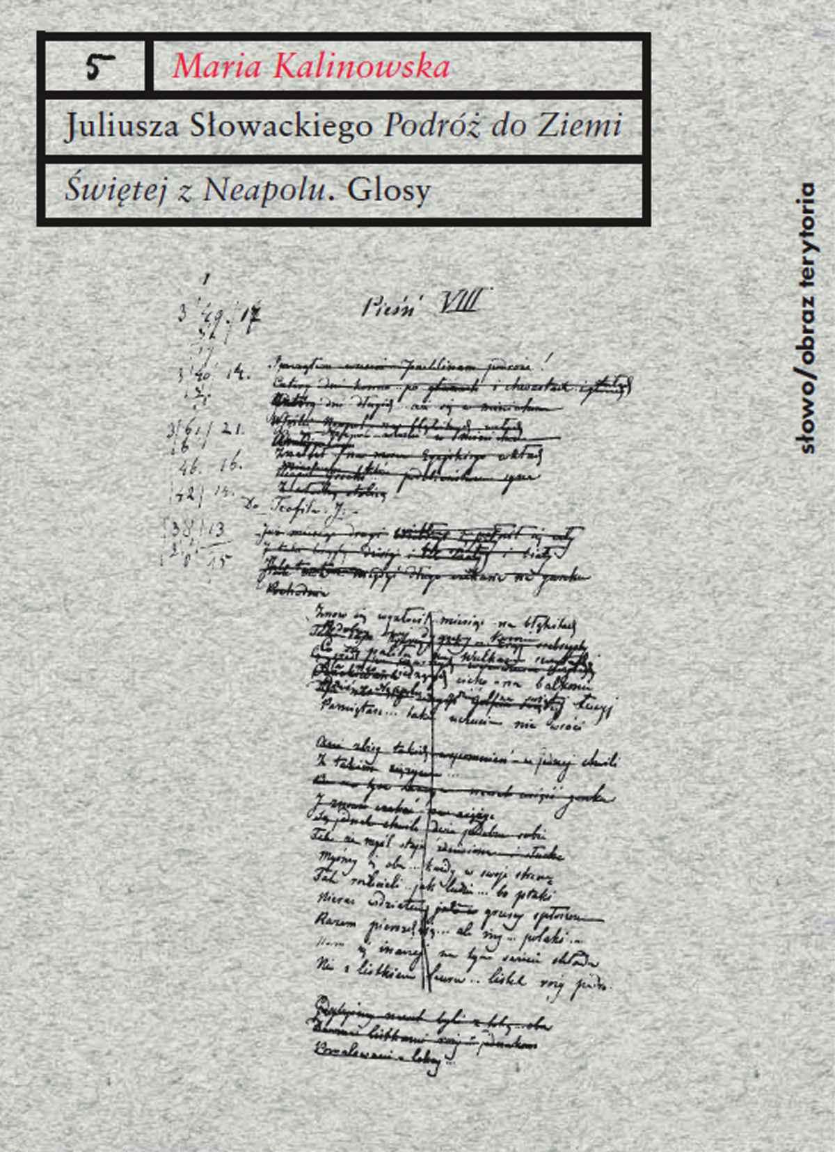 """Juliusza Słowackiego """"Podróż do Ziemi Świętej z Neapolu"""". Glosy do poematu - Ebook (Książka na Kindle) do pobrania w formacie MOBI"""