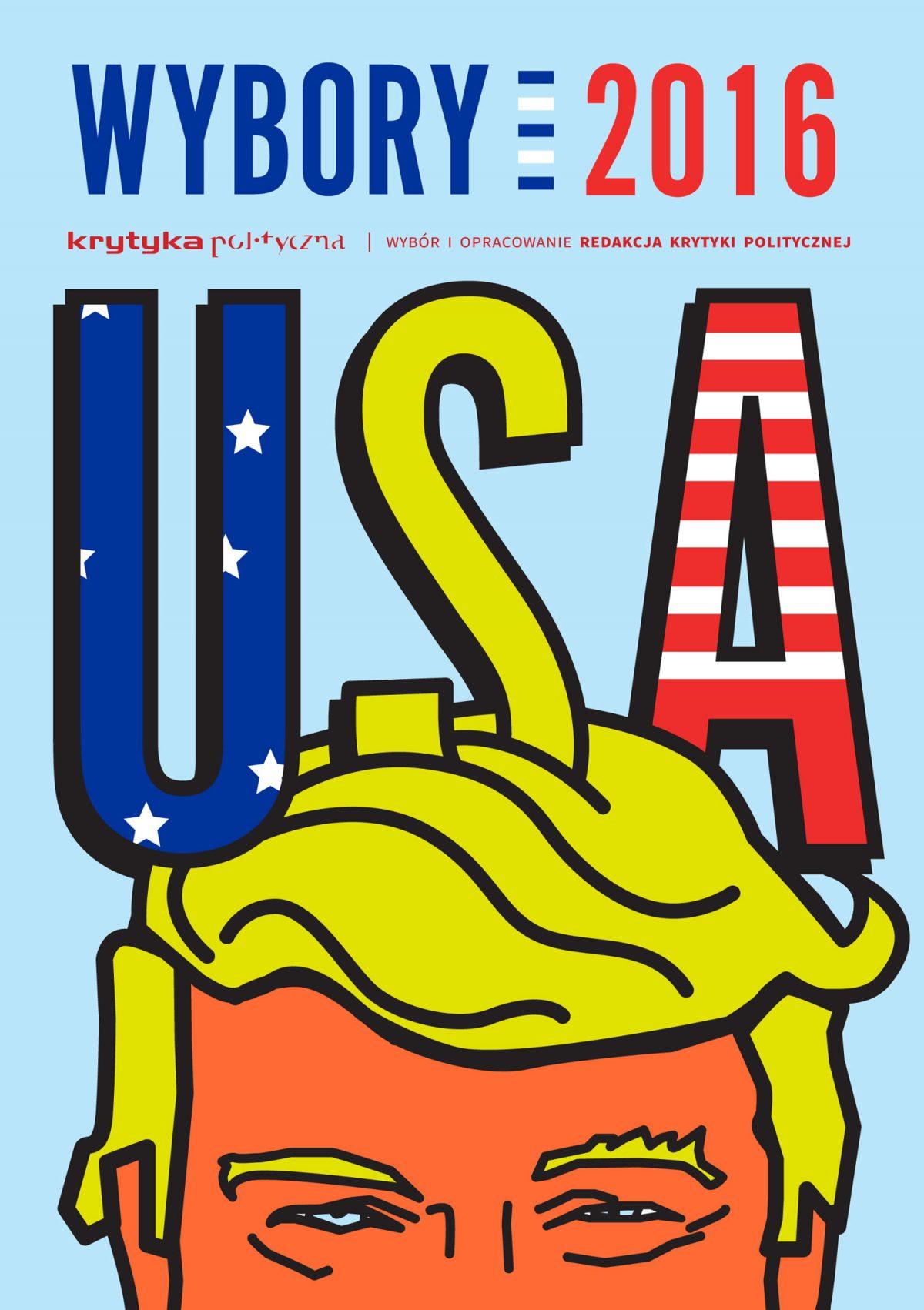 Wybory USA 2016 - Ebook (Książka na Kindle) do pobrania w formacie MOBI