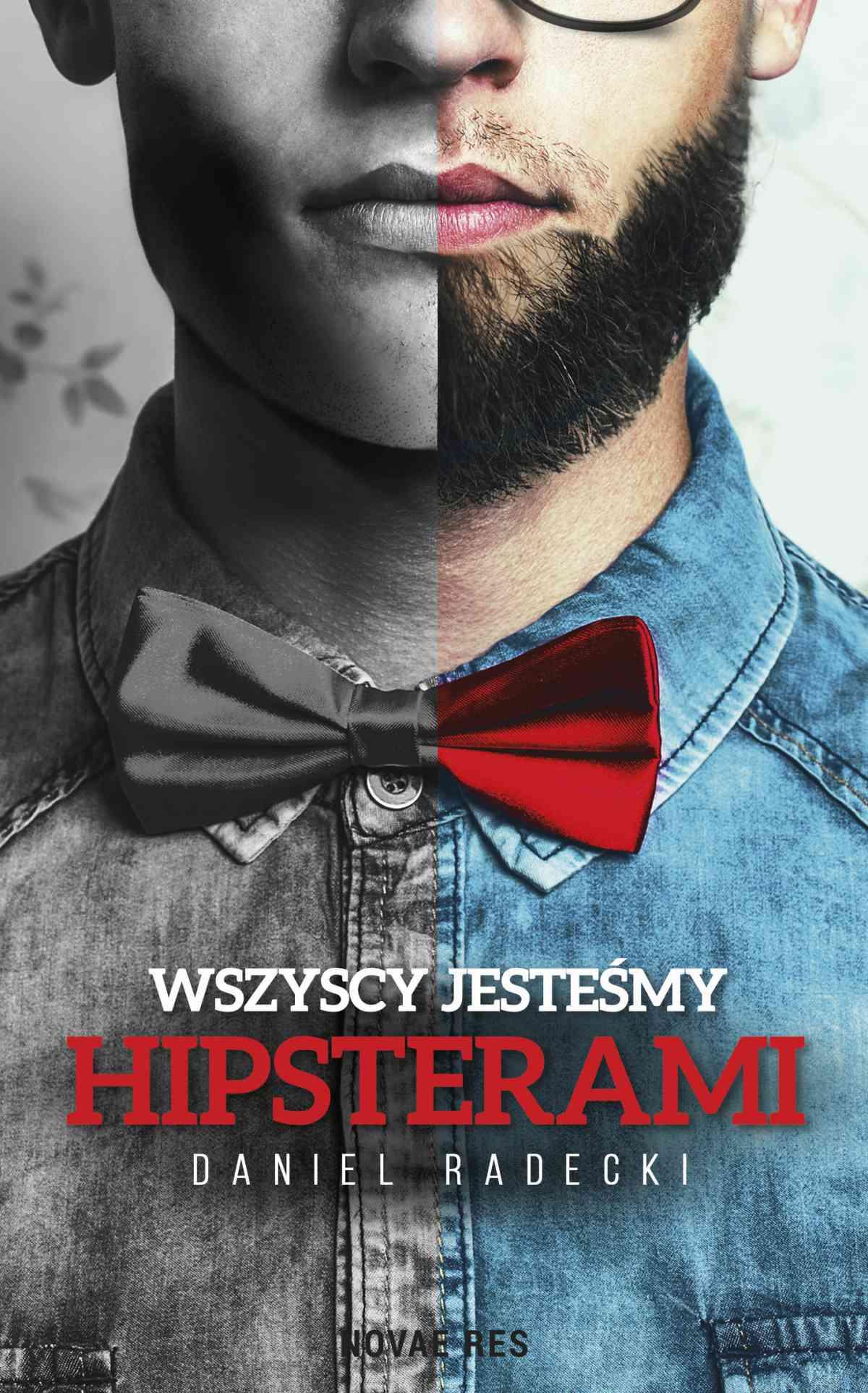 Wszyscy jesteśmy hipsterami - Ebook (Książka EPUB) do pobrania w formacie EPUB