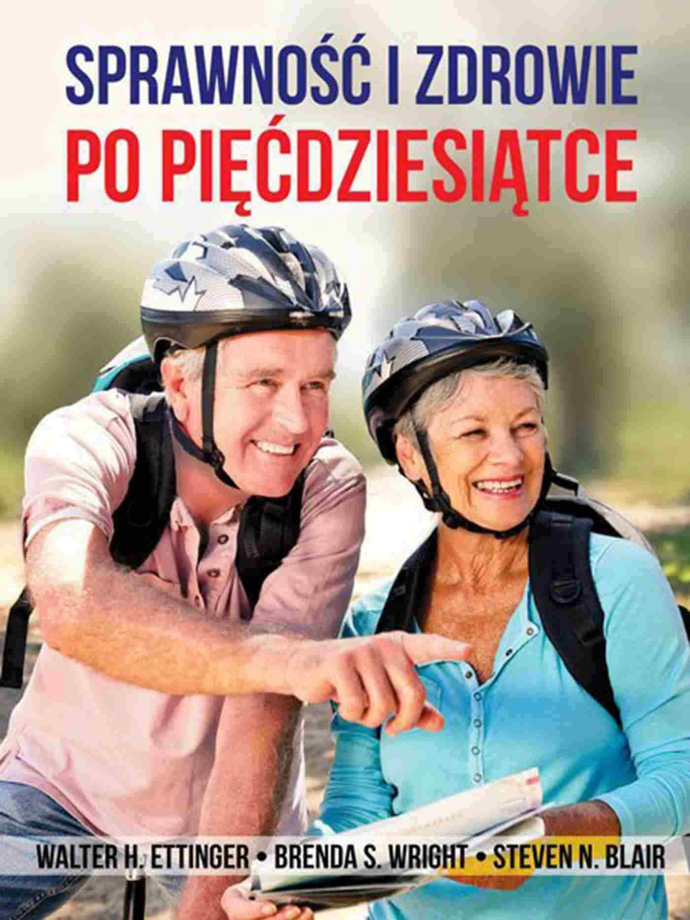 Sprawność i zdrowie po pięćdziesiątce - Ebook (Książka EPUB) do pobrania w formacie EPUB