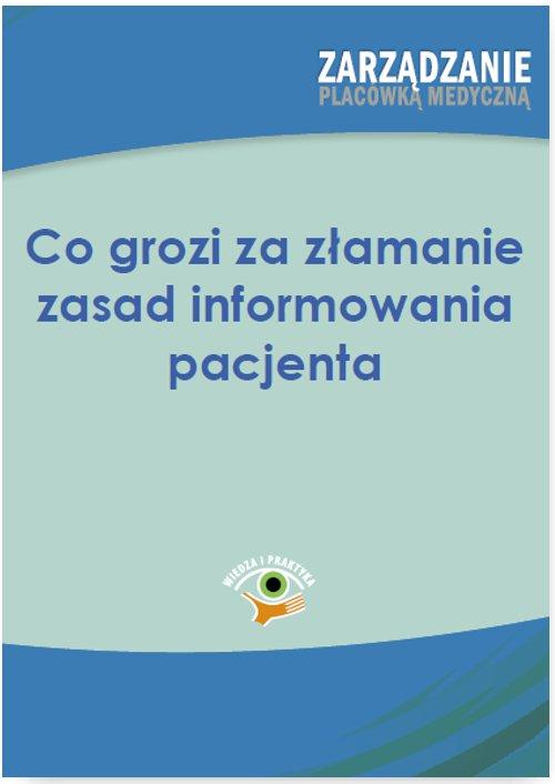 Co grozi za łamanie zasad informowania pacjenta - Ebook (Książka PDF) do pobrania w formacie PDF