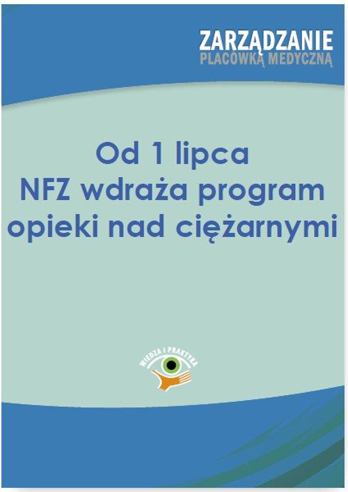 Od 1 lipca NFZ wdraża program opieki nad ciężarnymi - Ebook (Książka PDF) do pobrania w formacie PDF