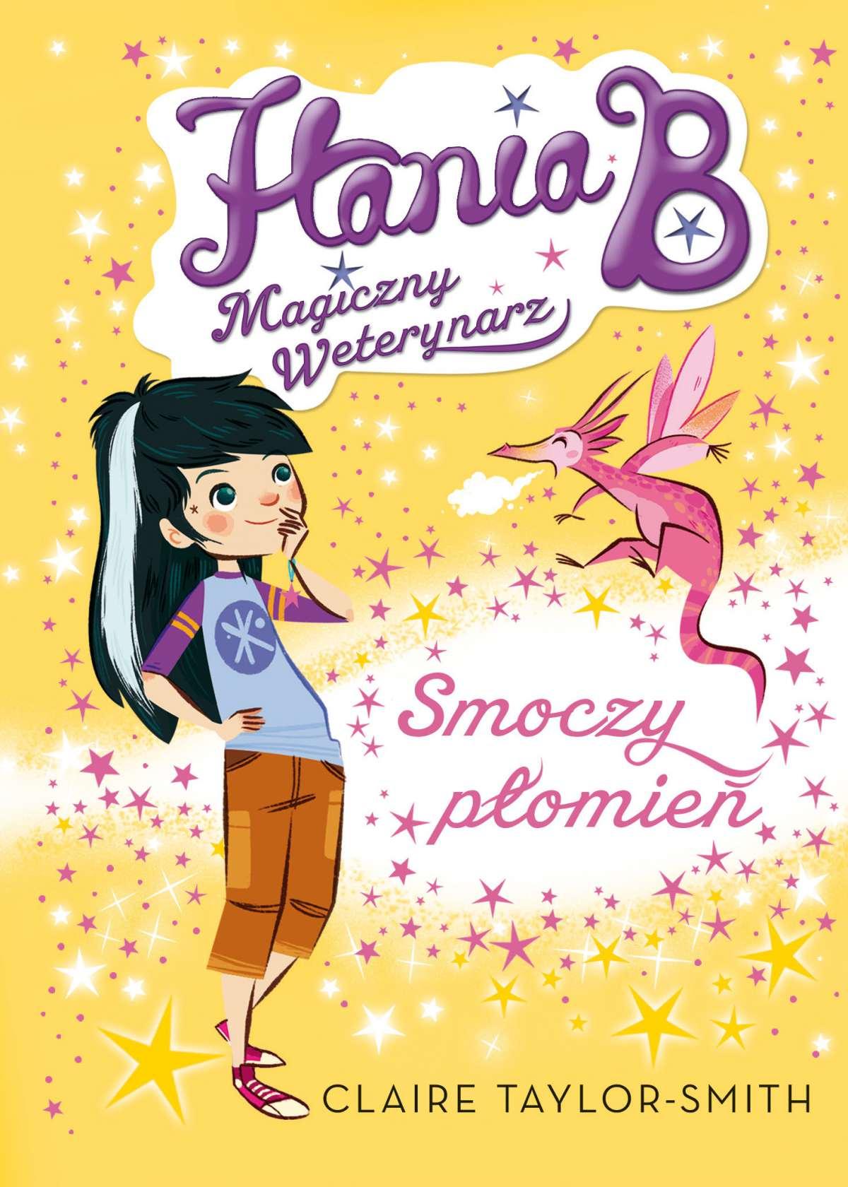 Hania B. Magiczny weterynarz. Smoczy płomień - Ebook (Książka EPUB) do pobrania w formacie EPUB