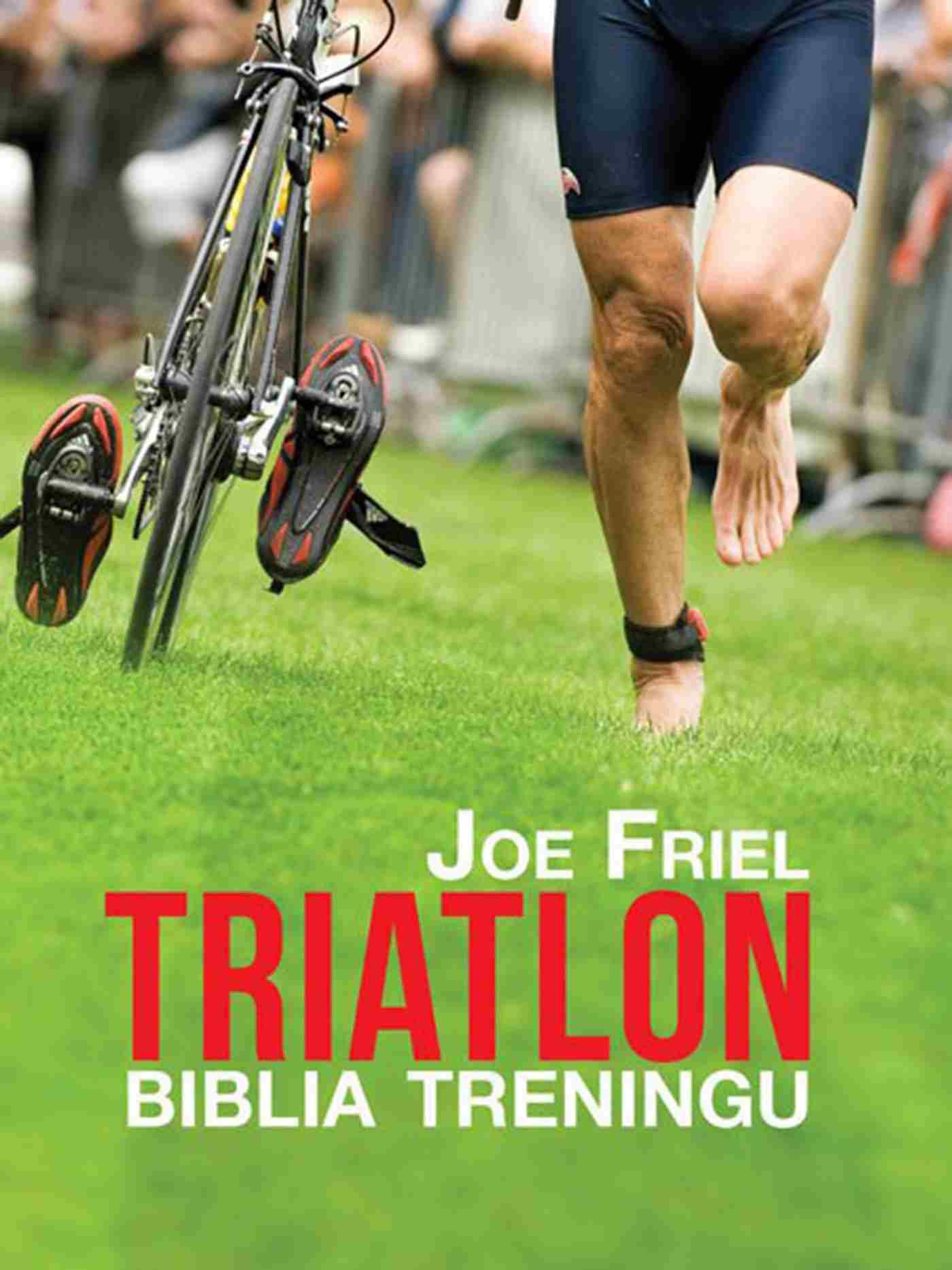Triatlon. Biblia treningu - Ebook (Książka EPUB) do pobrania w formacie EPUB