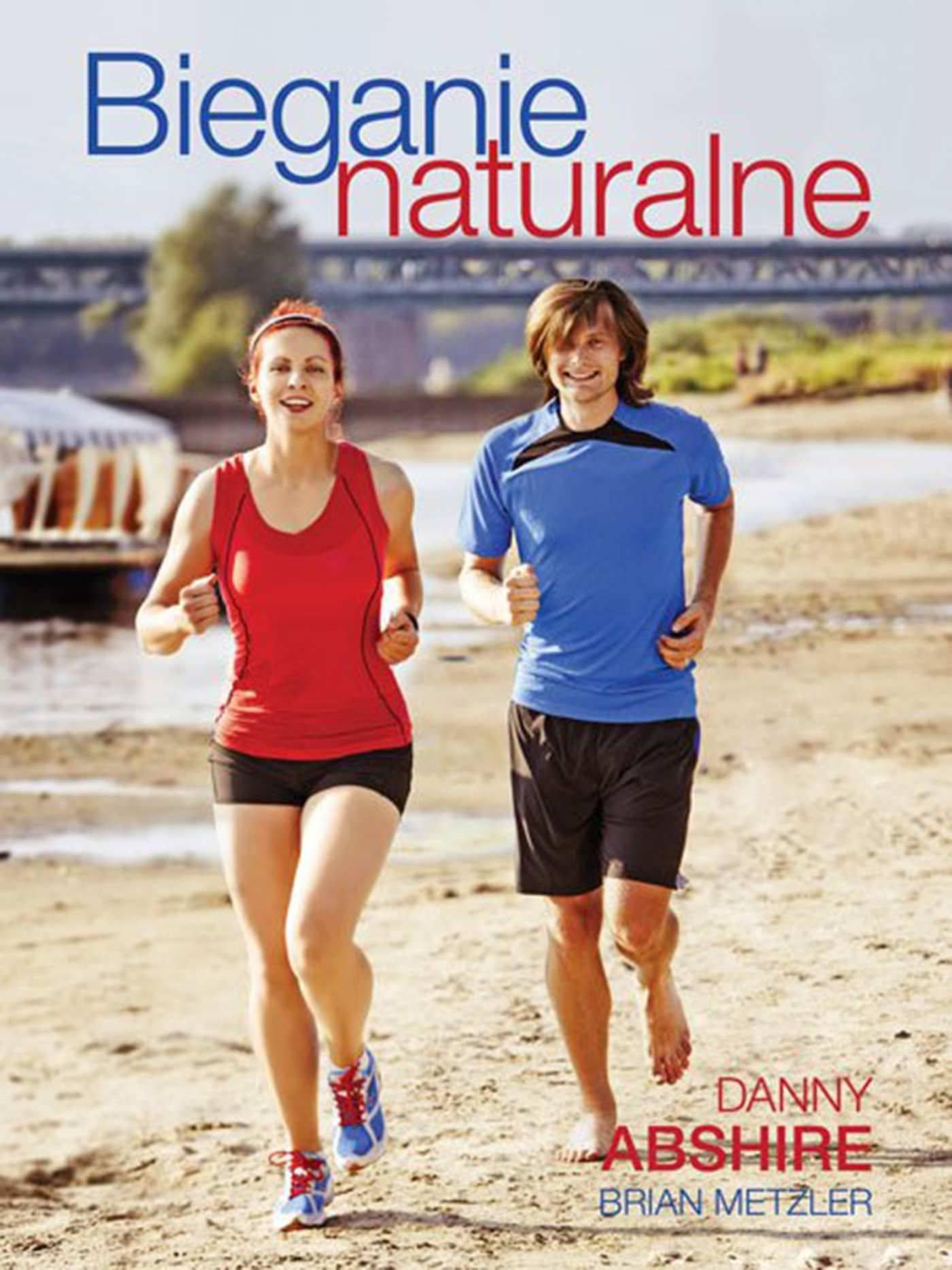 Bieganie naturalne - Ebook (Książka EPUB) do pobrania w formacie EPUB