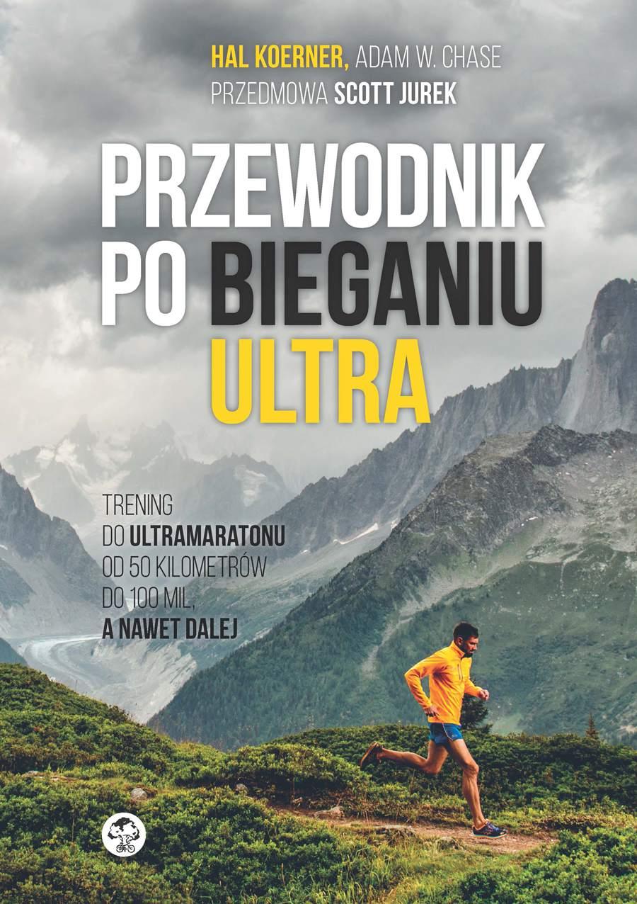 Przewodnik po bieganiu ultra - Ebook (Książka EPUB) do pobrania w formacie EPUB