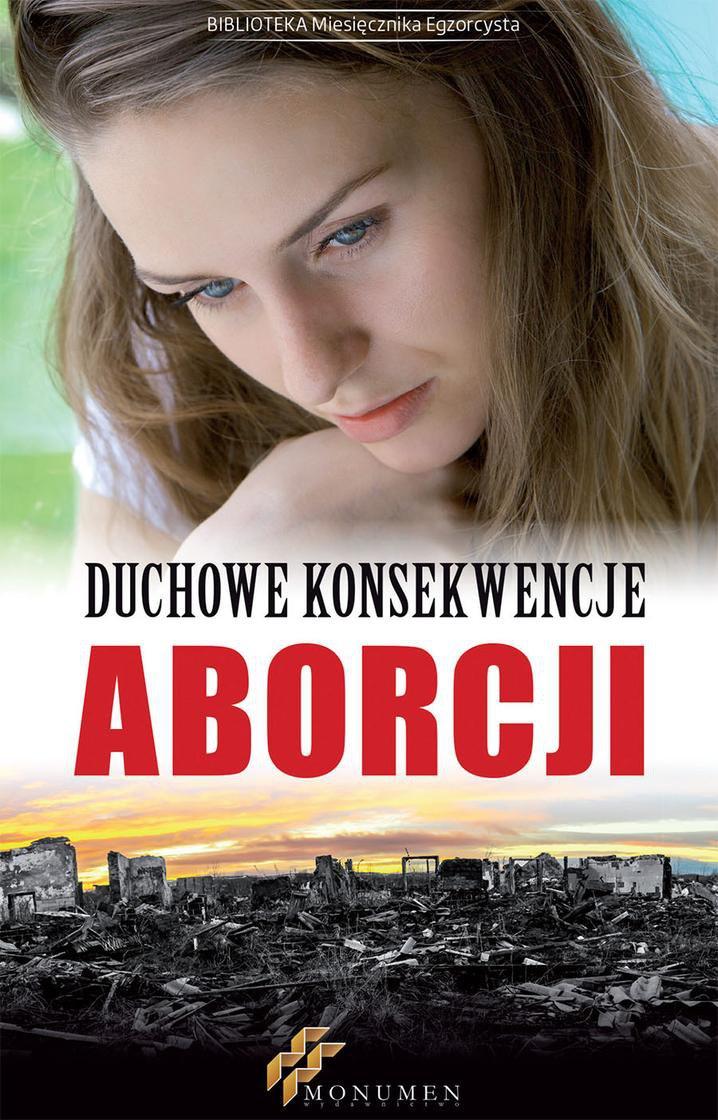 Duchowe konsekwencje aborcji - Ebook (Książka EPUB) do pobrania w formacie EPUB