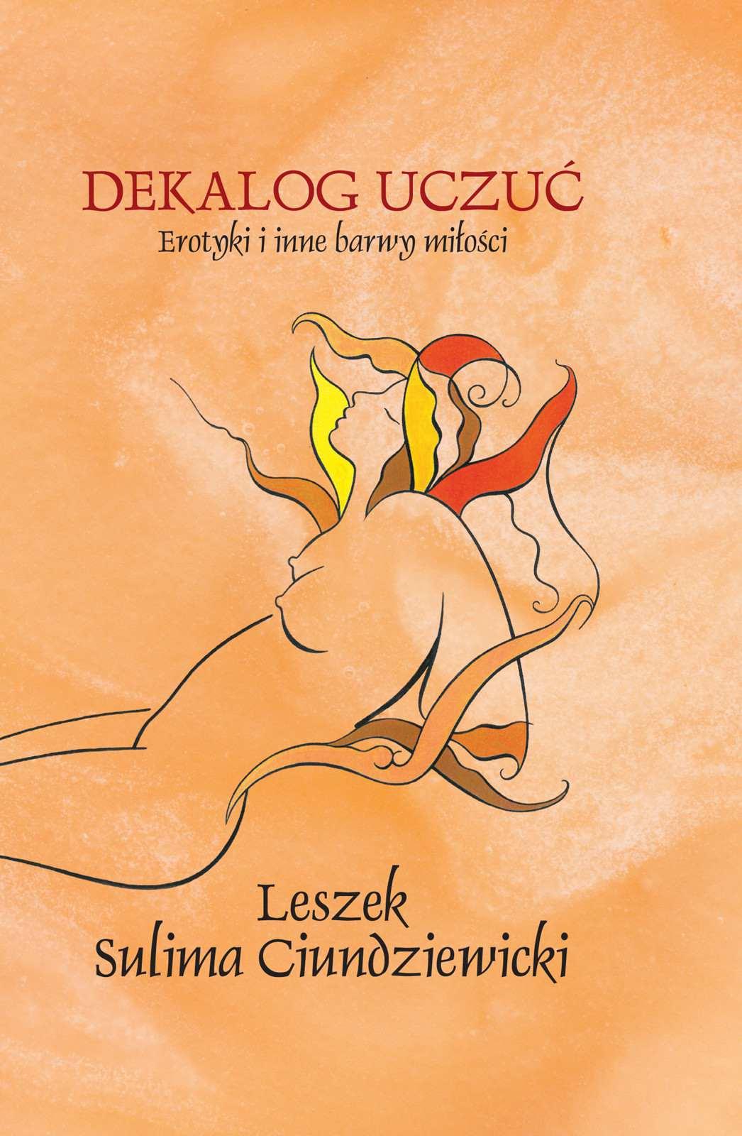 Dekalog uczuć. Erotyki i inne barwy miłości - Ebook (Książka EPUB) do pobrania w formacie EPUB