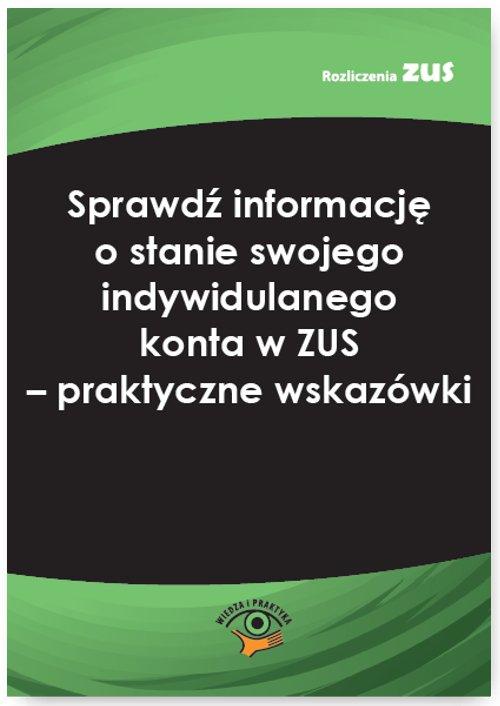 Sprawdź informację o stanie swojego indywidulanego konta w ZUS – praktyczne wskazówki - Ebook (Książka PDF) do pobrania w formacie PDF