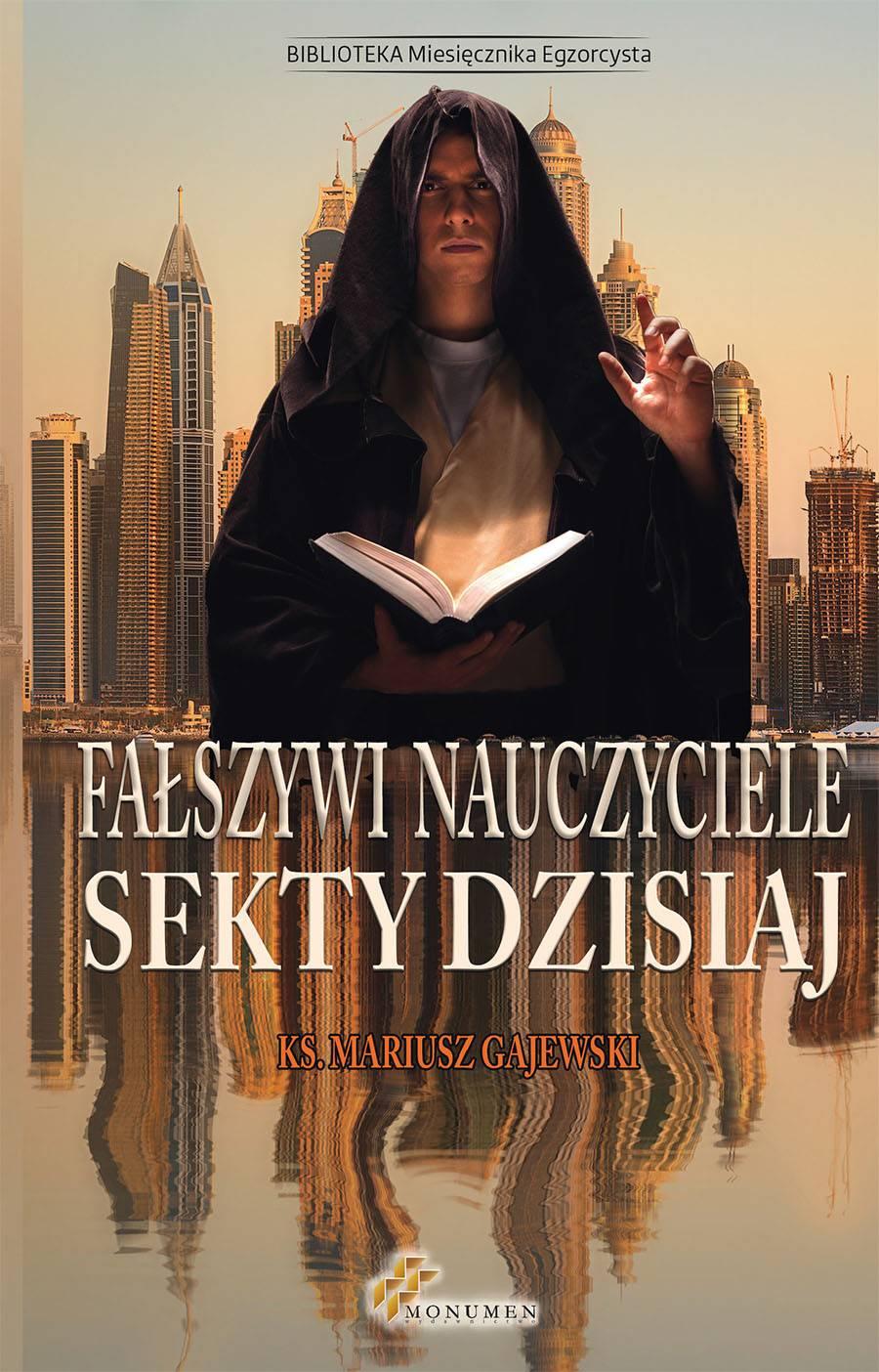 Fałszywi nauczyciele. Sekty dzisiaj - Ebook (Książka EPUB) do pobrania w formacie EPUB