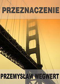 Przeznaczenie - Ebook (Książka PDF) do pobrania w formacie PDF
