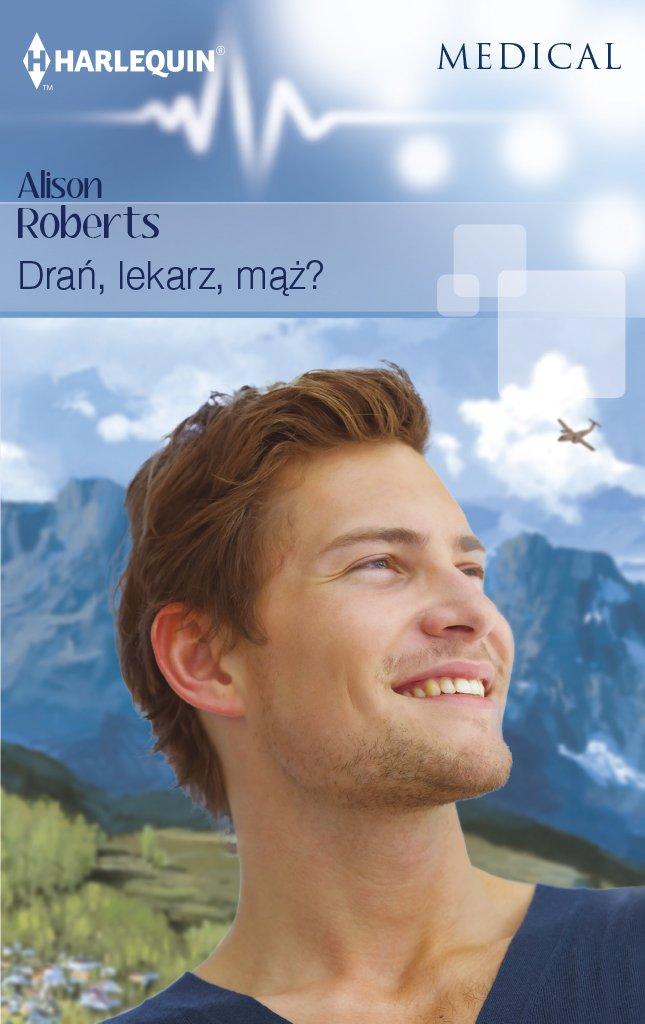 Drań, lekarz, mąż? - Ebook (Książka EPUB) do pobrania w formacie EPUB