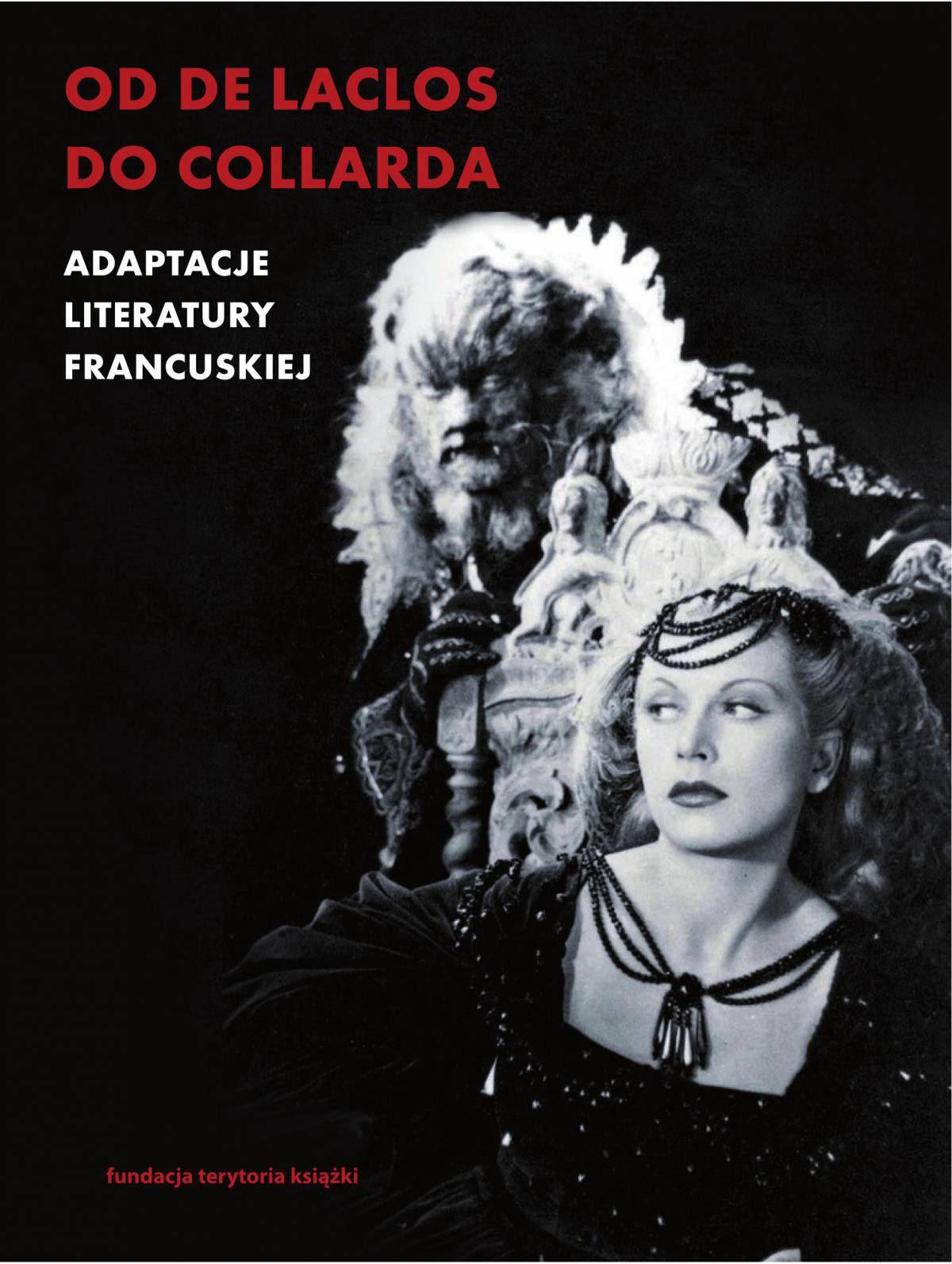 Od de Laclosa do Collarda. Adaptacje literatury francuskiej - Ebook (Książka na Kindle) do pobrania w formacie MOBI