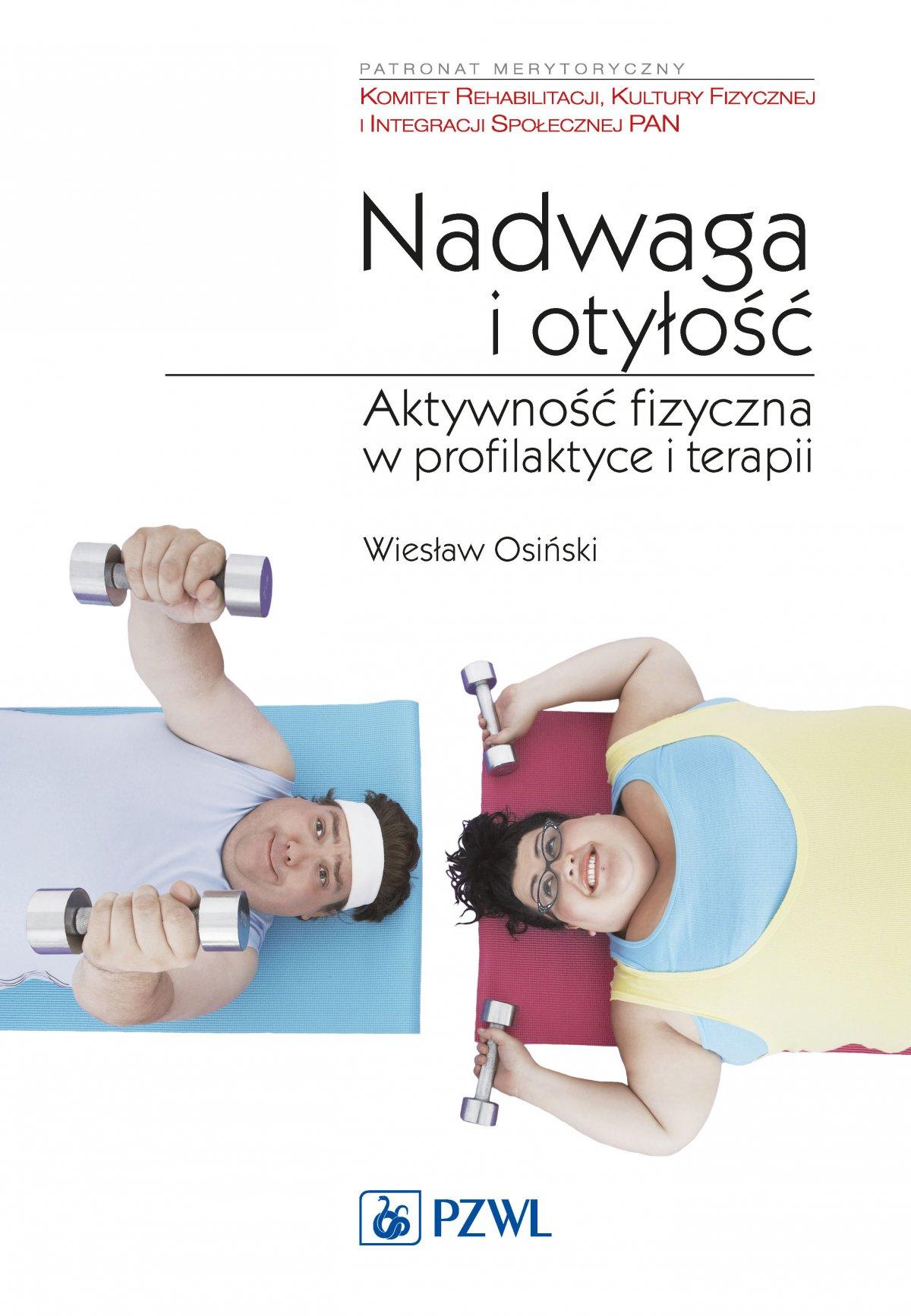 Nadwaga i otyłość. Aktywność fizyczna w profilaktyce terapii - Ebook (Książka na Kindle) do pobrania w formacie MOBI