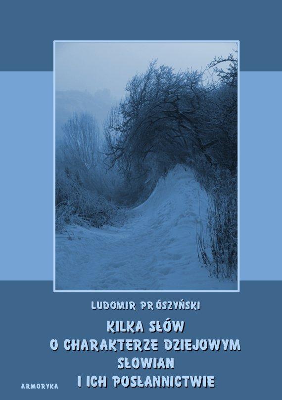 Kilka słów o charakterze dziejowym Słowian i ich posłannictwie - Ebook (Książka PDF) do pobrania w formacie PDF