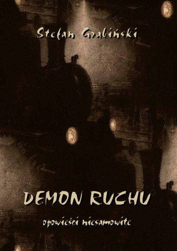 Demon ruchu. Opowieści niesamowite - Ebook (Książka PDF) do pobrania w formacie PDF