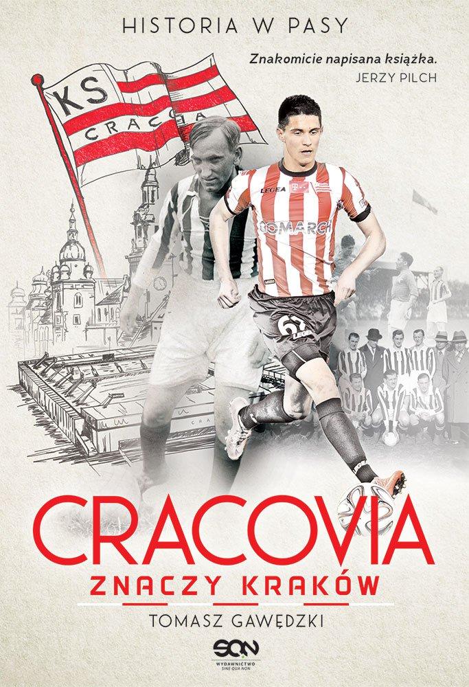 Cracovia znaczy Kraków. Historia w Pasy - Ebook (Książka EPUB) do pobrania w formacie EPUB