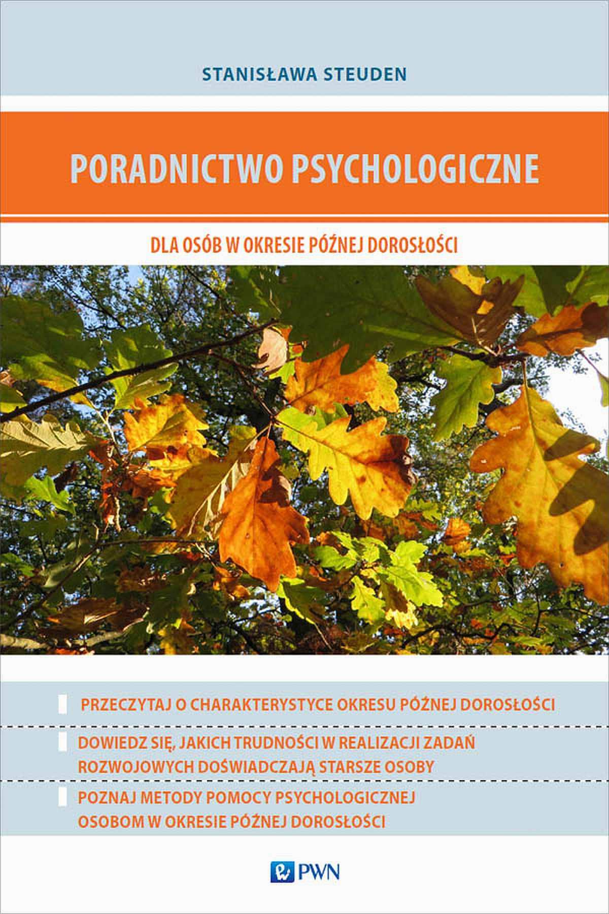 Poradnictwo psychologiczne dla osób w okresie późnej dorosłości - Ebook (Książka EPUB) do pobrania w formacie EPUB