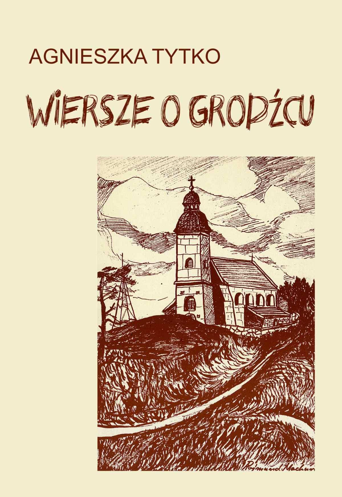 Wiersze o Grodźcu - Ebook (Książka PDF) do pobrania w formacie PDF