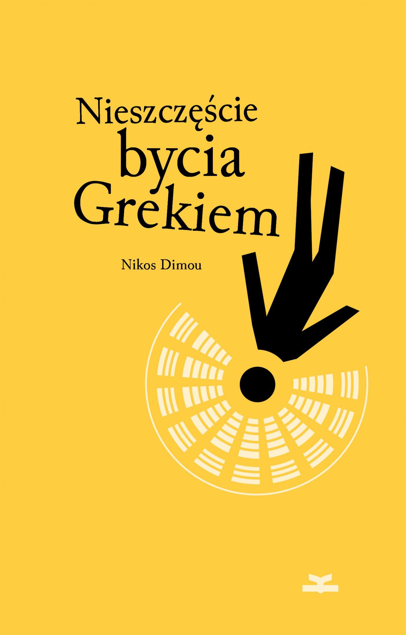 Nieszczęście bycia Grekiem - Ebook (Książka EPUB) do pobrania w formacie EPUB