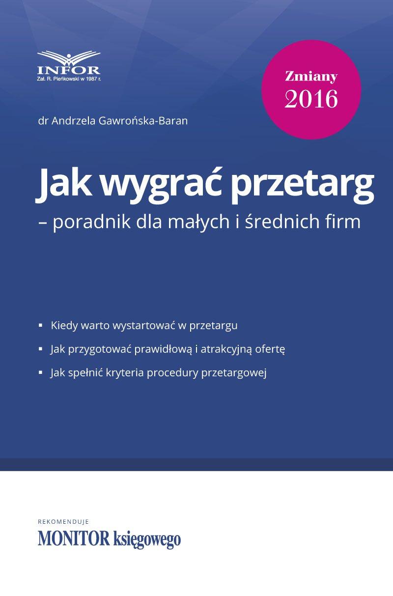 Jak wygrać przetarg – poradnik dla małych i średnich firm - Ebook (Książka PDF) do pobrania w formacie PDF