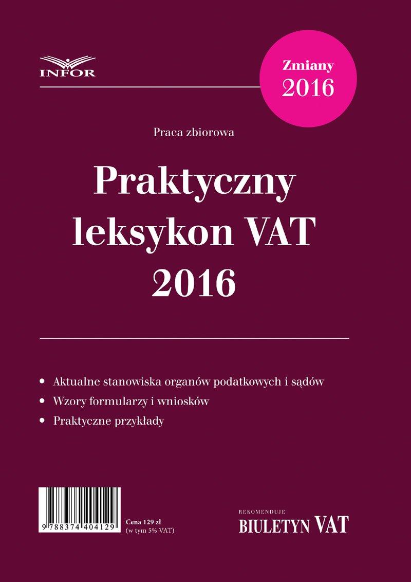 Praktyczny Leksykon VAT 2016 - Ebook (Książka PDF) do pobrania w formacie PDF