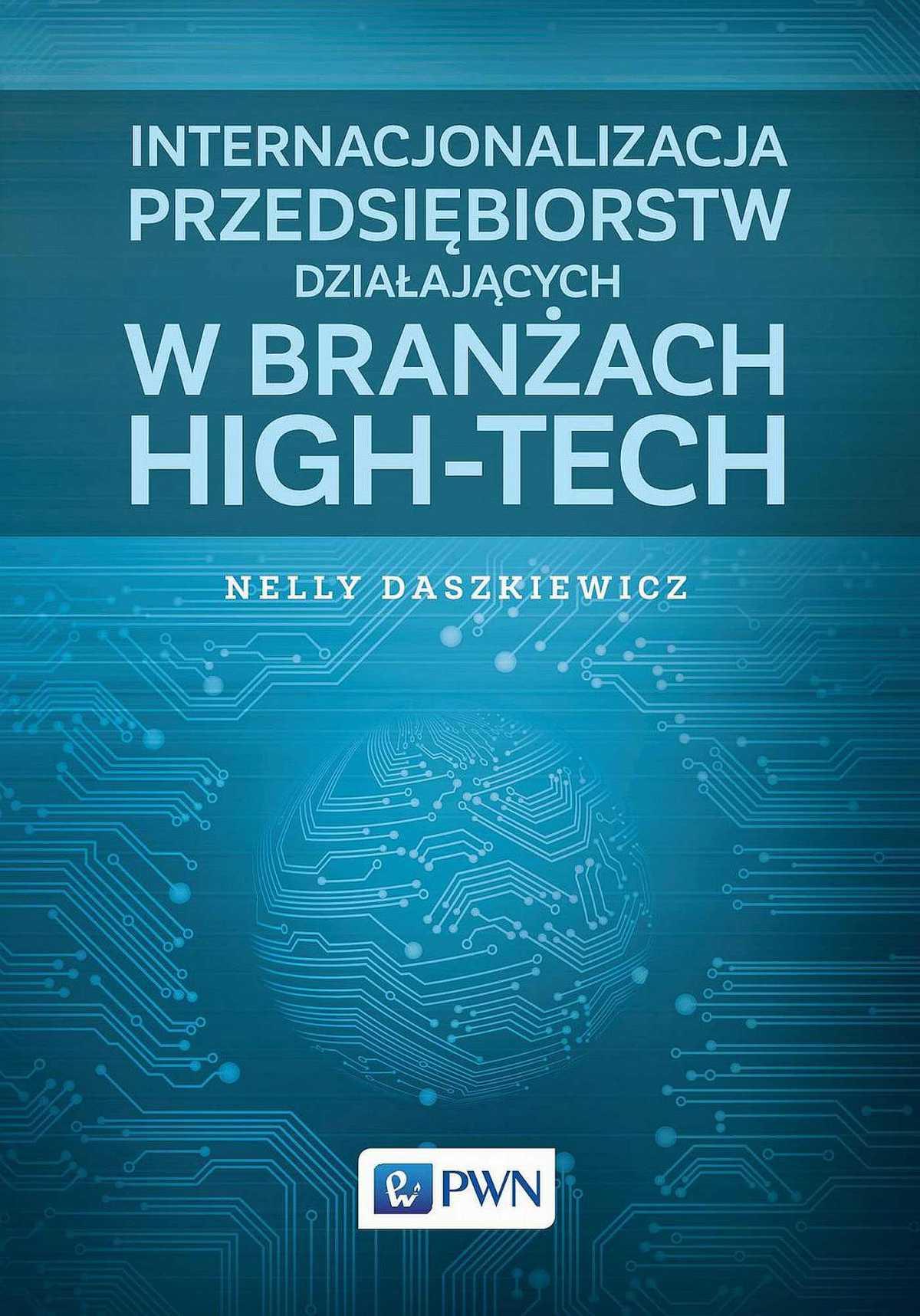Internacjonalizacja przedsiębiorstw działających w branżach high-tech - Ebook (Książka na Kindle) do pobrania w formacie MOBI