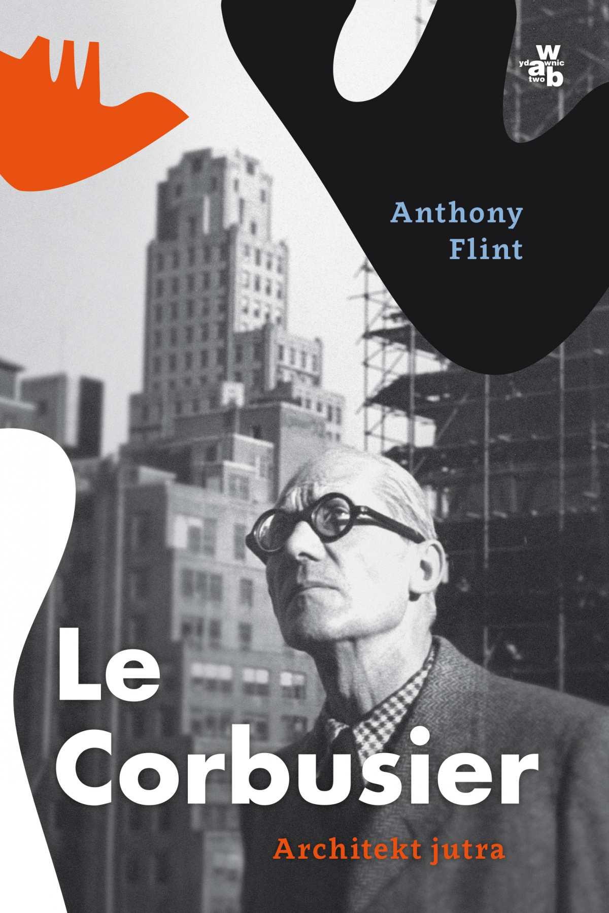 Le Corbusier. Architekt jutra - Ebook (Książka EPUB) do pobrania w formacie EPUB