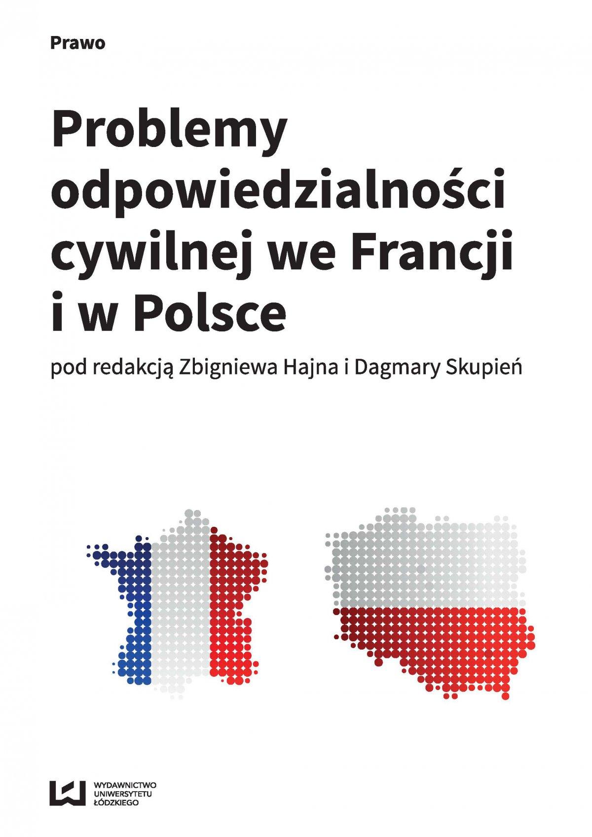 Problemy odpowiedzialności cywilnej we Francji i w Polsce - Ebook (Książka PDF) do pobrania w formacie PDF