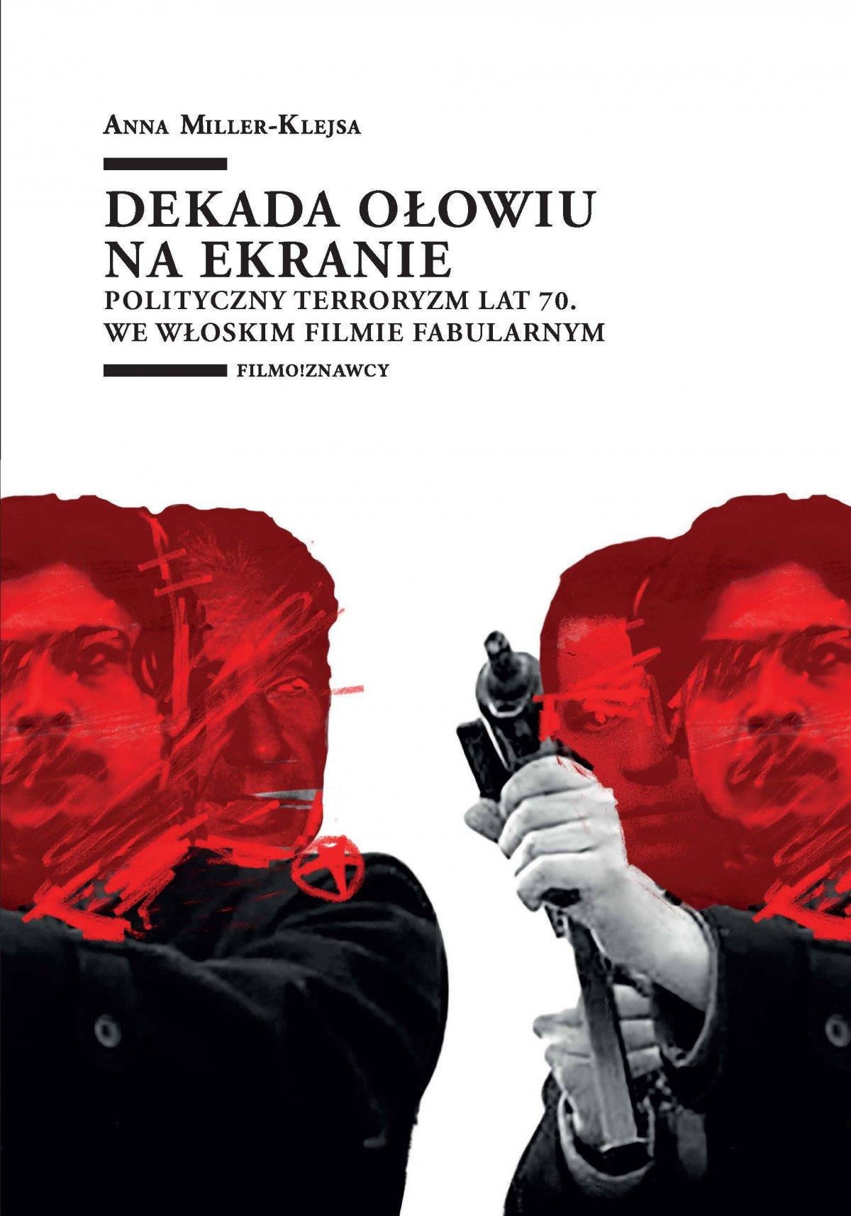 Dekada ołowiu na ekranie. Polityczny terroryzm lat 70. we włoskim filmie fabularnym - Ebook (Książka PDF) do pobrania w formacie PDF