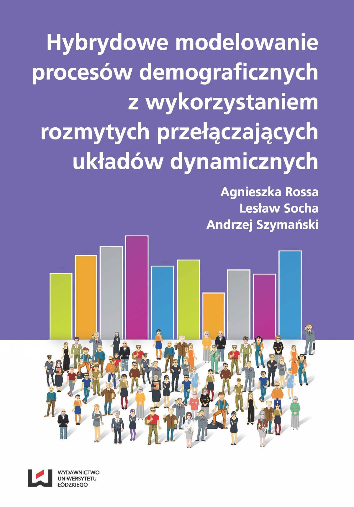 Hybrydowe modelowanie procesów demograficznych z wykorzystaniem rozmytych przyłączających układów dynamicznych - Ebook (Książka PDF) do pobrania w formacie PDF