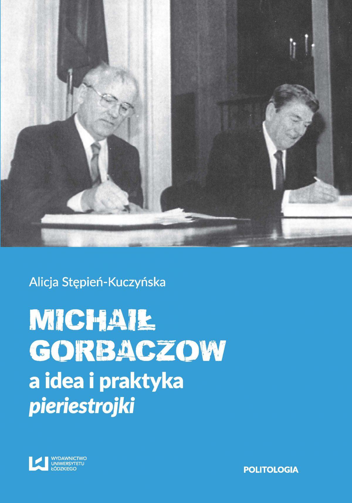 Michaił Gorbaczow a idea i praktyka pieriestrojki - Ebook (Książka PDF) do pobrania w formacie PDF