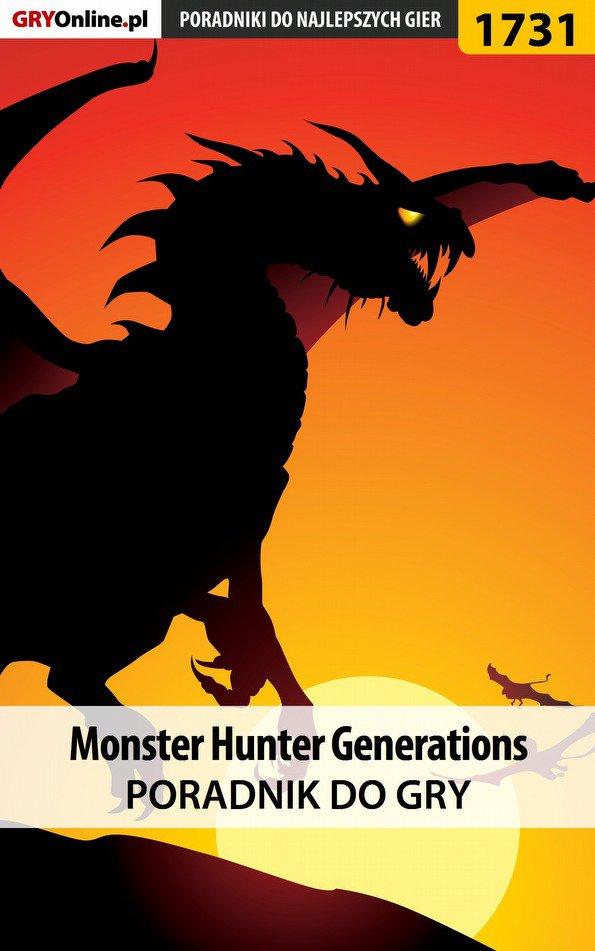 Monster Hunter Generations - poradnik do gry - Ebook (Książka EPUB) do pobrania w formacie EPUB