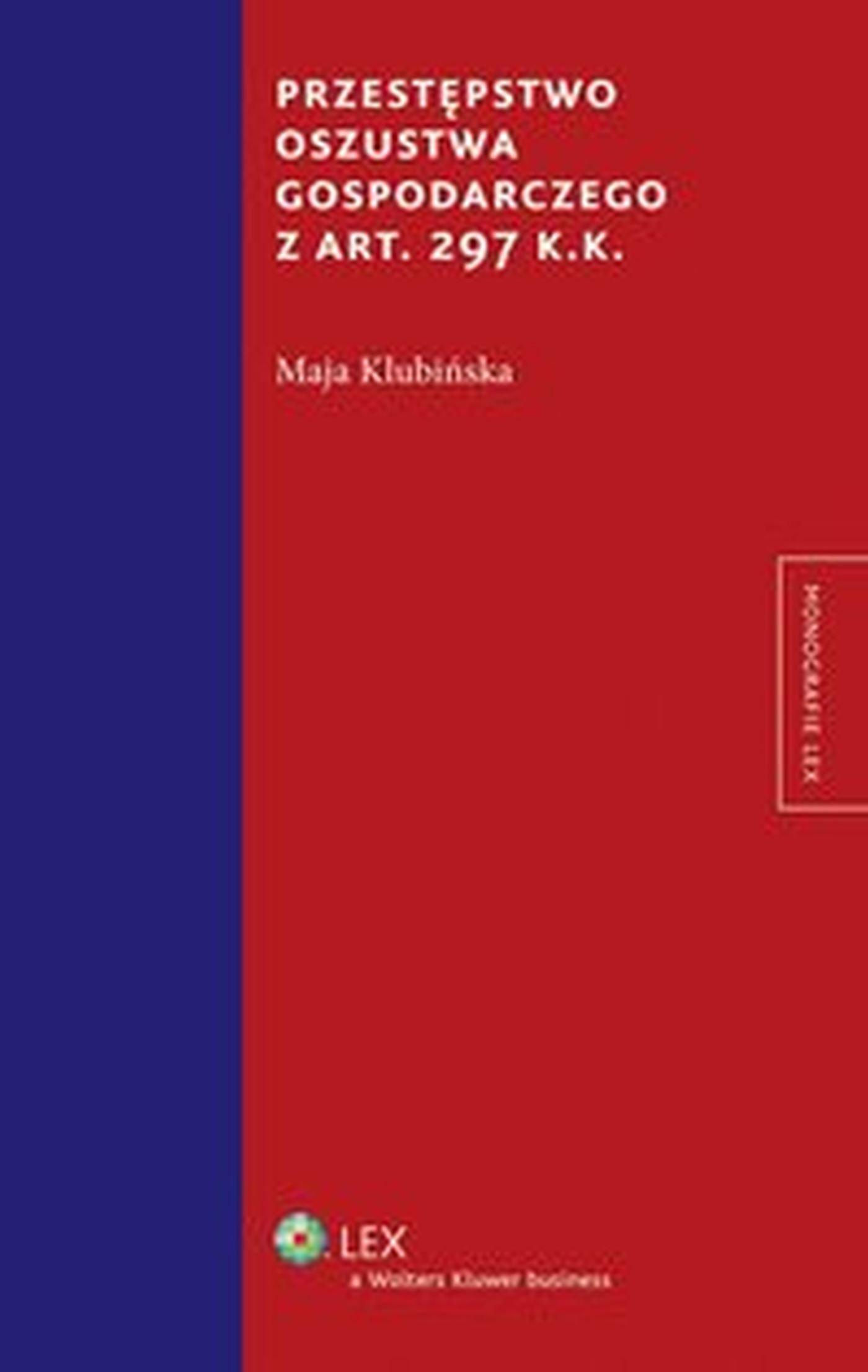 Przestępstwo oszustwa gospodarczego z art. 297 k.k. - Ebook (Książka EPUB) do pobrania w formacie EPUB