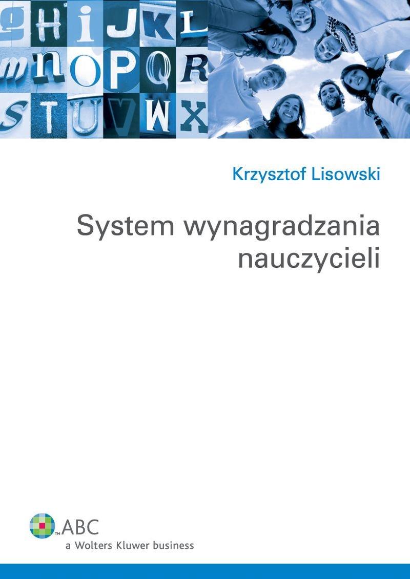 System wynagradzania nauczycieli - Ebook (Książka EPUB) do pobrania w formacie EPUB