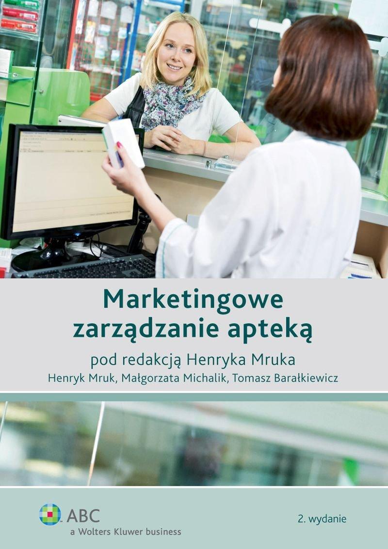 Marketingowe zarządzanie apteką - Ebook (Książka EPUB) do pobrania w formacie EPUB