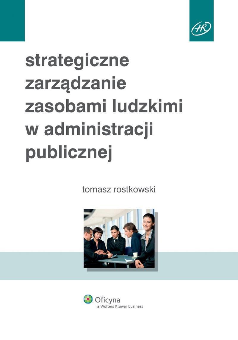 Strategiczne zarządzanie zasobami ludzkimi w administracji publicznej - Ebook (Książka EPUB) do pobrania w formacie EPUB
