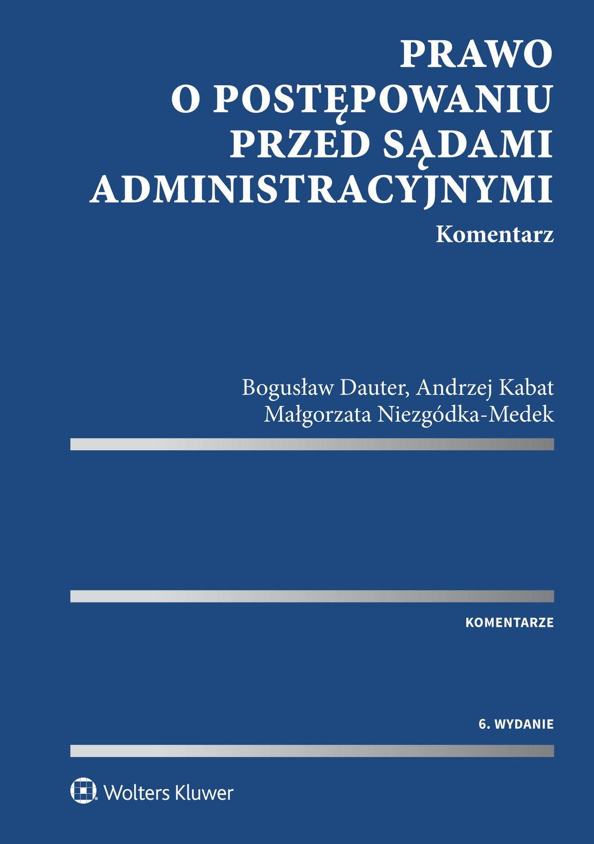 Prawo o postępowaniu przed sądami administracyjnymi. Komentarz - Ebook (Książka EPUB) do pobrania w formacie EPUB