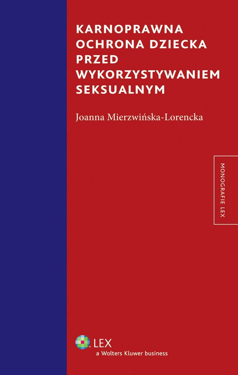 Karnoprawna ochrona dziecka przed wykorzystaniem seksualnym - Ebook (Książka EPUB) do pobrania w formacie EPUB