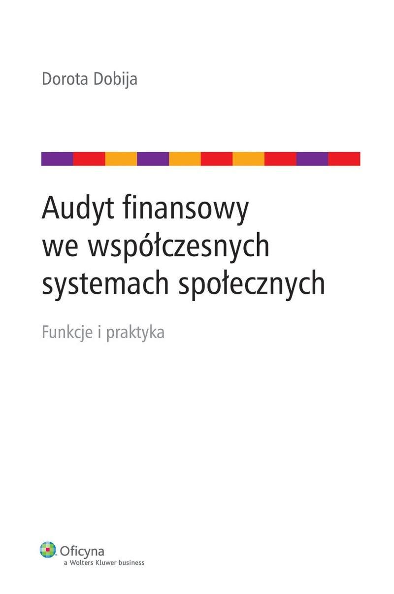 Audyt finansowy we współczesnych systemach społecznych - Ebook (Książka EPUB) do pobrania w formacie EPUB