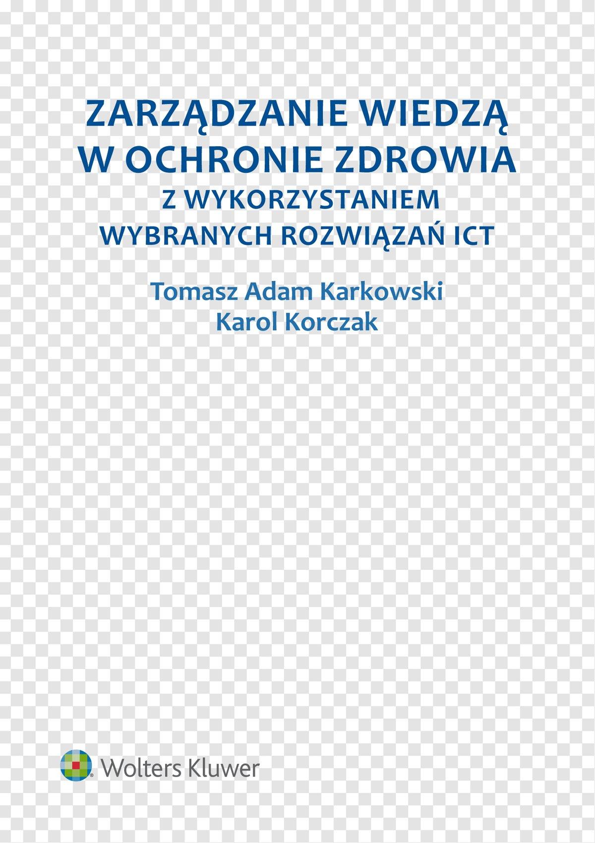 Zarządzanie wiedzą w ochronie zdrowia z wykorzystaniem wybranych rozwiązań ICT - Ebook (Książka EPUB) do pobrania w formacie EPUB
