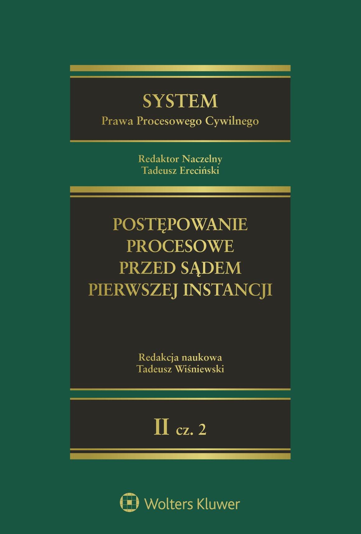 System Prawa Procesowego Cywilnego. TOM 2. Część 2. Postępowanie procesowe przed sądem pierwszej instancji - Ebook (Książka EPUB) do pobrania w formacie EPUB