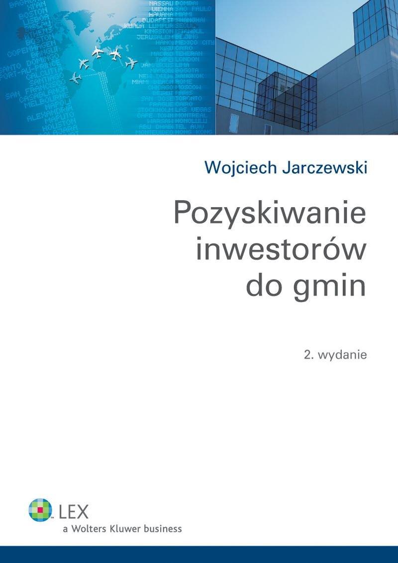 Pozyskiwanie inwestorów do gmin - Ebook (Książka EPUB) do pobrania w formacie EPUB
